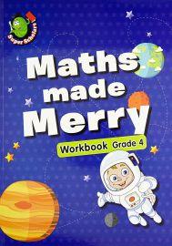 Super Scholars: MATHS MADE MERRY WORKBOOK - GRADE  4