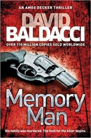 Amos Decker Series MEMORY MAN by DAVID BALDACCI his family was murdered the hunt for the killer begins