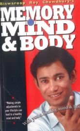 MEMORY MIND & BODY : MAKING SIMPLE ADJUSTMENTS TO YOUR LIFESTYLE CAN LEAD TO A HEALTHY MIND AND BODY