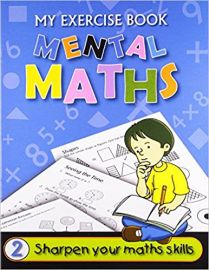 The Workbook Co Series MENTAL MATHS Book 2 Sharpen your skills through exercise