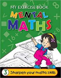 The Workbook Co Series MENTAL MATHS Book 3 Sharpen your skills through exercise