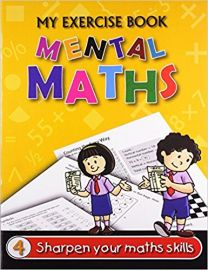 The Workbook Co Series MENTAL MATHS Book 4 Sharpen your skills through exercise