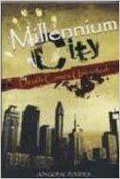 MILLENNIUM CITY : DEATH COMES UNINVITED