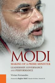 MODI - Making of a Prime Minister - Leadership, Governance and Performance by VIVIAN FERNANDES.