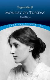 MONDAY OR TUESDAY -Eight Stories - Dover Thrift Editions