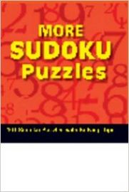 Solve it MORE SUDOKU PUZZLES 101 sudoku puzzles with solving tips