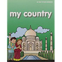 MY COUNTRY - MY FIRST PICTURE WORD BOOK