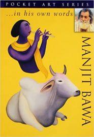 MANJIT BAWA... IN HIS OWN WORDS (POCKET ART SERIES) - INA PURI