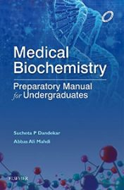 Medical Biochemistry : Preparatory Manual for Undergraduates
