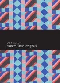 V&A PATTERNS: MODERN BRITISH DESIGNERS - SAMANTHA ERIN SAFER