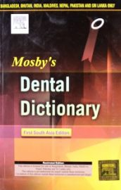 Mosby's Dental Dictionary : First South Asia Edition