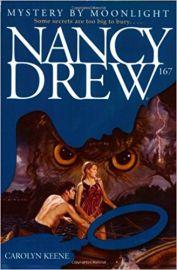 NANCY DREW SERIES # 167 : MYSTERY BY MOONLIGHT