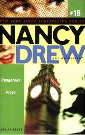 NANCY DREW SERIES # 16 - GIRL DETECTIVE - DANGEROUS PLAYS