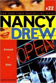 NANCY DREW SERIES # 22 - GIRL DETECTIVE - DRESSED TO STEAL