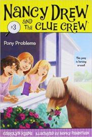 NANCY DREW AND THE CLUE CREW # 3 - PONY PROBLEMS