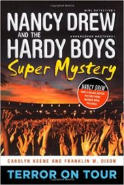 NANCY DREW AND THE HARDY BOYS - SUPER MYSTERY # 1 - TERROR ON TOUR