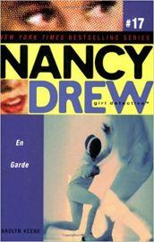 NANCY DREW SERIES # 17 - Girl Detective -EN GARDE