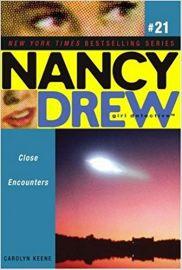 NANCY DREW SERIES # 21 - GIRL DETECTIVE - CLOSE ENCOUNTERS