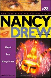 Nancy Drew Series # 28 - Girl Detective -  MARDI GRAS MASQUERADE