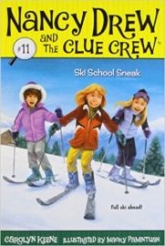 NANCY DREW AND THE CLUE CREW # 11 - SKI SCHOOL SNEAK