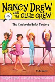 NANCY DREW AND THE CLUE CREW # 4 - THE CINDERELLA BALLET MYSTERY