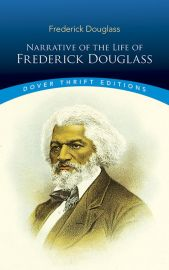 Dover Thrift Editions: NARRATIVE OF THE LIFE OF FREDERICK DOUGLASS