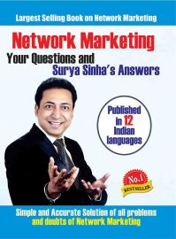 NETWORK MARKETING - Your Questions & Surya Sinha's Answers - Simple and Accurate solution of all problems and doubts of Network Marketing. Largest Selling Book on Network Marketing. Published in 12 Indian Languages.