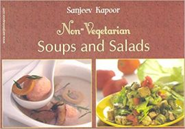 NON -VEGETARIAN SOUPS AND SALADS - By Sanjeev Kapoor