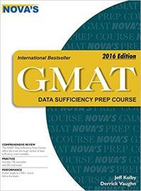NOVA'S GMAT DATA SUFFICIENCY PREP COURSE 2016 EDITION