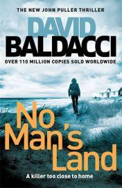 John Puller Series # 4 - NO MAN'S LAND By David Baldacci