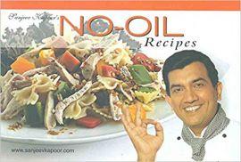 Sanjeev Kapoor's NO-OIL RECIPES