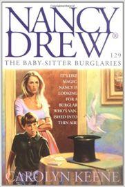 Nancy Drew SERIES # 129 -THE BABYSITTER BURGLARIES