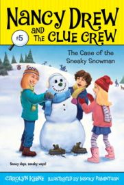 NANCY DREW AND THE CLUE CREW # 5 - THE CASE OF THE SNEAKY SNOWMAN