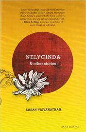 Nelycinda & Other Stories - SUSAN VISVANATHAN