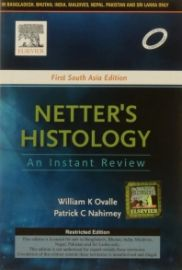 Netter's Histology : An Instant Review : First South Asia Edition