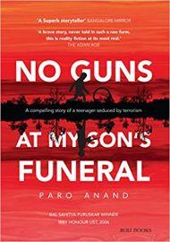 No Guns at My Son's Funeral - Paro Anand