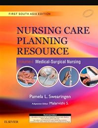 Nursing Care Planning Resource Volume 1 : Medical-Surgical Nursing : First South Asia Edition
