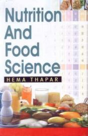Nutrition and Food Science - Hema Thapar