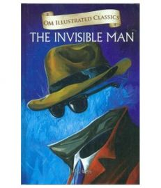 Om Illustrated Classics: THE INVISIBLE MAN