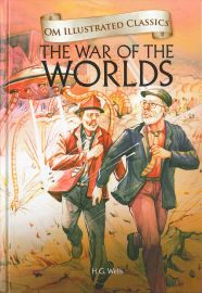 Om Illustrated Classics: THE WAR OF THE WORLDS