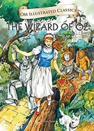 Om Illustrated Classics: THE WIZARD OF OZ
