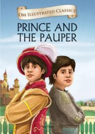 Om Illustrated Classics: PRINCE AND THE PAUPER