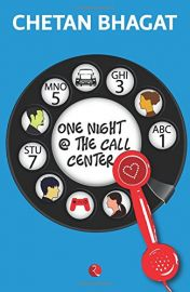 ONE NIGHT @ THE CALL CENTRE - BY Chetan Bhagat