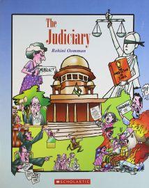 THE JUDICIARY - By Rohini Oomman