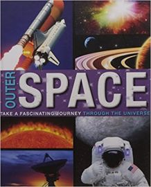OUTER SPACE take a fascinating journey through the universe