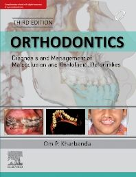 Orthodontics : Diagnosis and Management of Malocclusion and Dentofacial Deformities 3e