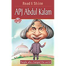 APJ ABDUL KALAM - PEOPLE WHO CHANGED THE WORLD - READ AND SHINE