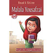 MALALA YOUSAFZAI-PEOPLE WHO CHANGED THE WORLD - READ AND SHINE