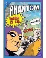 THE PHANTOM- ORDEAL AT SEA   BOW!
