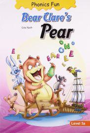 PHONICS FUN : BEAR CLARES PEAR : LEVEL 3a